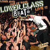 Loud And Out Of Tune by Lower Class Brats