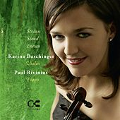 Strauss, Staud & Enescu: Music for Violin and Piano de Karina Buschinger