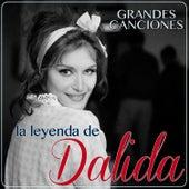 La Leyenda de Dalida. Grandes Canciones by Dalida