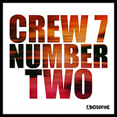 Number Two von Crew 7
