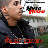 The Project Economy - Money On My Mind von Yung Cinco