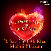Choose Me or Lose Me by Various Artists