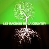 Les racines de la Country by Various Artists