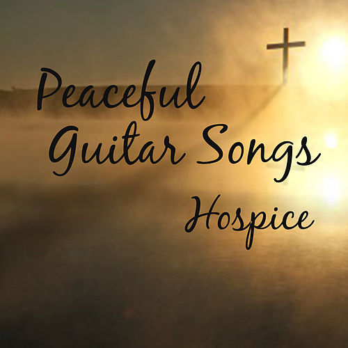Peaceful Piano Songs for Hospice by The O'Neill Brothers Group