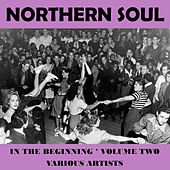 Northern Soul - In the Beginning Vol. 2 de Various Artists