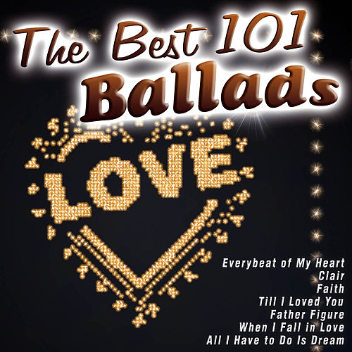 The Best 101 Ballads by Various Artists