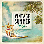 Vintage Summer Playlist by Various Artists
