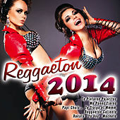 Reggaetton 2014 by Various Artists