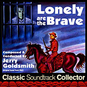 Lonely Are the Brave (Ost) [1962] di Jerry Goldsmith