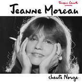 Jeanne Moreau chante Norge by Jeanne Moreau