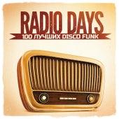 Radio Days, Vol. 1: 100 лучших Disco Funk хитов 60-х и 70-х von Various Artists