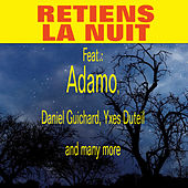 Retiens la nuit von Various Artists