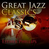 Great Jazz Classics de Esther Phillips