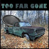 Scratches & Scars by Too Far Gone