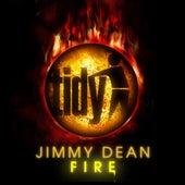 Fire by Jimmy Dean
