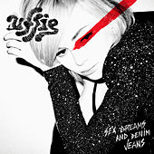 Sex Dreams And Denim Jeans by Uffie