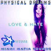 Love & Hate by Physical Dreams