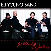 Jet Black & Jealous by Eli Young Band