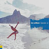 Brazilian Beats 2 by Various Artists