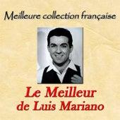 Meilleure collection française: le meilleur de Luis Mariano von Luis Mariano