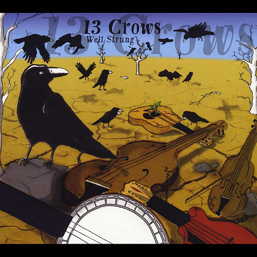 13 Crows by Well Strung