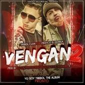 Vengan 2 (feat. Franco el Gorila) - Single by Trebol Clan