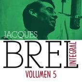 Jacques Brel Integral (1955-1962), Vol. 5/5 by Jacques Brel