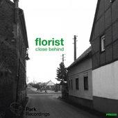 Close Behind von Florist