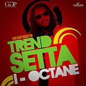 Trend Setta - Single by I-Octane