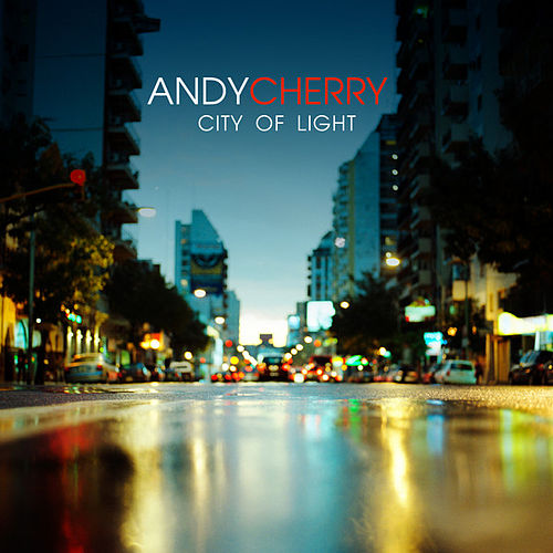 City of Light by Andy Cherry