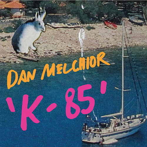 K-85 by Dan Melchior