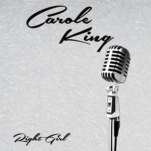 Right Girl de Carole King
