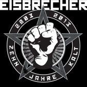 Zehn Jahre Kalt by Eisbrecher