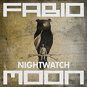 Nightwatch - Single by Dj Fabio