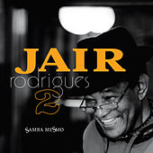 Samba Mesmo Vol. 2 by Jair Rodrigues