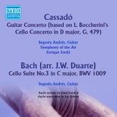 Cassadó: Guitar Concerto - Bach: Suite No. 3 in C Major, BWV 1009 de Andres Segovia