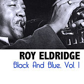 Black and Blue, Vol. 1 by Roy Eldridge