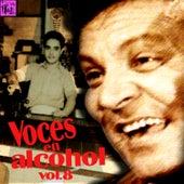 Voces en Alcohol, Vol.8 by Various Artists