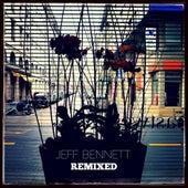 Jeff Bennett Remixed - Single by Jeff Bennett