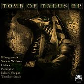 Tomb Of Talus - Single by Various Artists