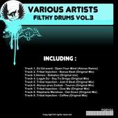 Filthy Drums Vol.3 - EP de Various Artists