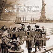 How America Saved Irish Music by Marc Gunn