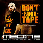 Don't Panik Tape de Medine