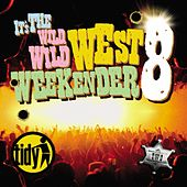 Tidy Weekender 8 Live by Various Artists