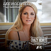 Say Something by Lee Holyfield