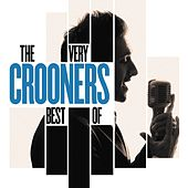 Crooners, The Very Best Of fra Various Artists