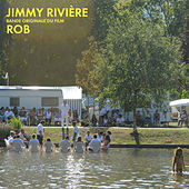 Jimmy Riviere (Original Motion Picture Soundtrack) by Rob