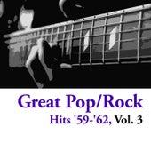 Great Pop/Rock Hits '59-'62, Vol. 3 di Various Artists