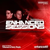 Enhanced Sessions Volume Two, Mixed by Tritonal and Ferry Tayle - EP by Various Artists