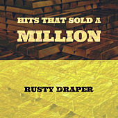 Hits That Sold a Million by Rusty Draper